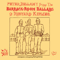 Peter Bellamy - The Barrack Room Ballads of Rudyard Kipling