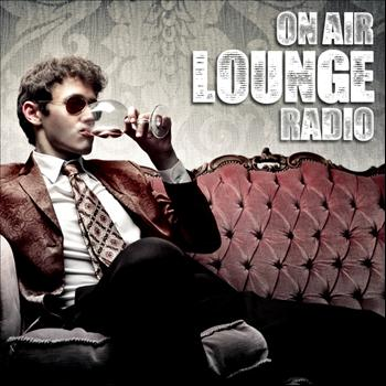 Various Artists - On Air Lounge Radio