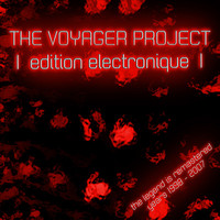 The Voyager Project - Edition Electronique the Legend Remastered