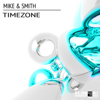 Mike & Smith - Timezone