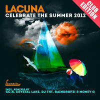 Lacuna - Celebrate the Summer (Club-Edition)