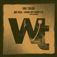 Wax Tailor - Que Sera / Where My Heart's At - EP