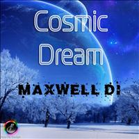 Maxwell Di - Cosmic Dream
