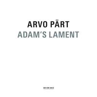 Latvian Radio Choir - Arvo Pärt: Adam's Lament