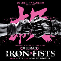 RZA - The Man With the Iron Fists (Original Motion Picture Score)