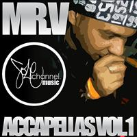 Mr. V - Mr. V Accapellas Volume 1