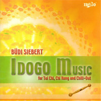 Büdi Siebert - Idogo Music for Tai Chi, Chi Kung and Chill-Out