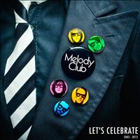 Melody Club - Let's Celebrate