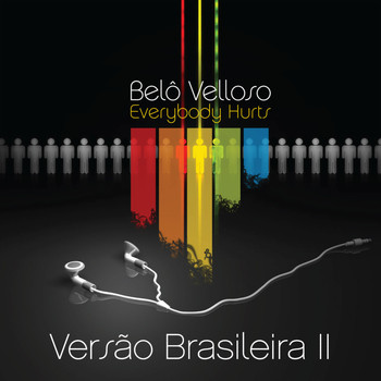 Belô Velloso - Everybody Hurts