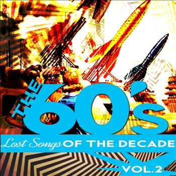 Various Artists - The Sixties - Lost Songs of the Decade, Vol. 2