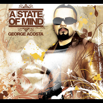 George Acosta - A State Of Mind