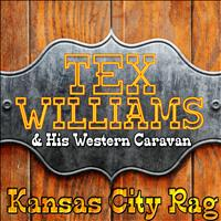 Tex Williams & His Western Caravan - Kansas City Rag
