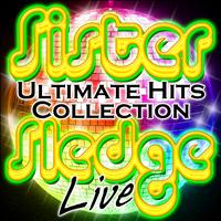 Sister Sledge - Ultimate Hits Collection Live