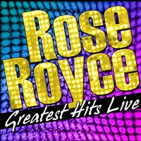 Rose Royce - Greatest Hits Live