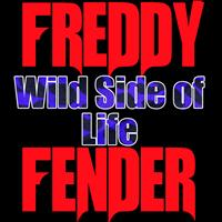 Freddy Fender - Wild Side of Life