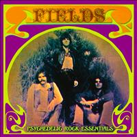 Fields - Psychedelic Rock Essentials