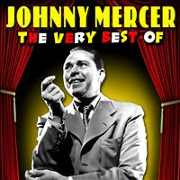 Johnny Mercer - The Very Best Of