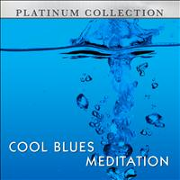 Platinum Collection Band - Cool Blues Meditation