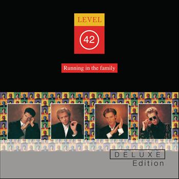 Level 42 - Running In The Family (Deluxe Edition)