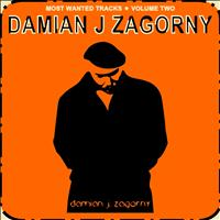 Damian J Zagorny - Most Wanted Tracks, Vol. 2