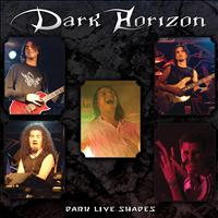 Dark Horizon - Dark Live Shades