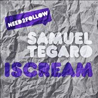 Samuel Tegaro - Iscream