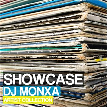Dj Monxa - Showcase (Artist Collection)