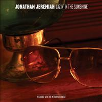 Jonathan Jeremiah - Lazin' In The Sunshine