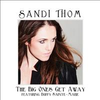 Sandi Thom - Big Ones Get Away – Single