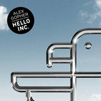 Alex Gopher - Hello Inc. (feat. Saint Michel) - EP