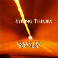 String Theory - Eclectic Protocol