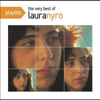 Laura Nyro - Playlist: The Very Best Of Laura Nyro