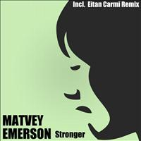Matvey Emerson - Stronger - Single