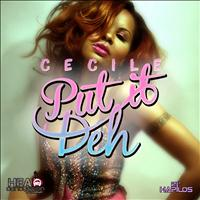 Cecile - Put It Deh - Single