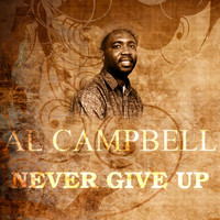 Al Campbell - Never Give Up