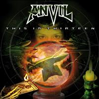 Anvil - This Is Thirteen Re-Release