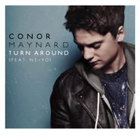 Conor Maynard - Turn Around (feat. Ne-Yo)