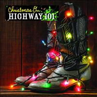Highway 101 - Christmas On Highway 101