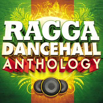Various Artists / - Ragga Dancehall Anthology