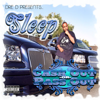 Sleep - Cash Out or Pass Out (Explicit)
