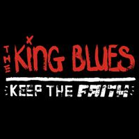 The King Blues - Keep The Faith