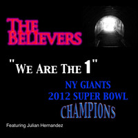 The Believers - We Are The 1 - NY Giants 2012 Super Bowl Champions
