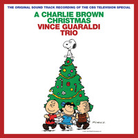 Vince Guaraldi Trio - A Charlie Brown Christmas [2012 Remastered & Expanded Edition]