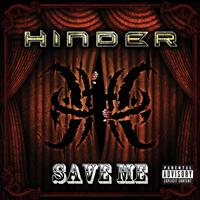 Hinder - Save Me (Explicit)