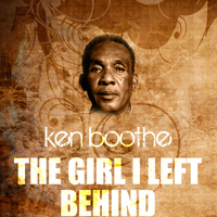 Ken Boothe - The Girl I Left Behind