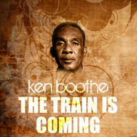 Ken Boothe - The Train Is Coming