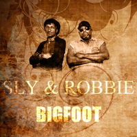 Sly & Robbie - Bigfoot