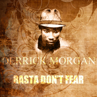 Derrick Morgan - Rasta Don't Fear