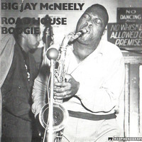 Big Jay McNeely - Road House Boogie
