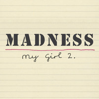 Madness - My Girl 2